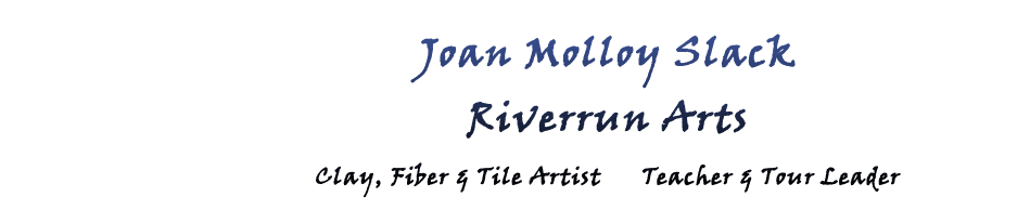 Riverrun Arts - Joan Molloy Slack
